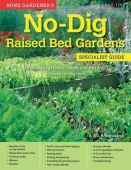 No-Dig Raised Bed Gardens Specialist Guide