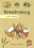 Self Sufficiency Breadmaking