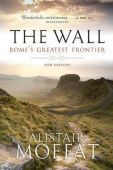The Wall Romes Greatest Frontier