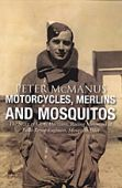 Motorcycles Merlins Mosquitos Story of Chris Harrison