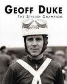 Geoff Duke Stylish Champion