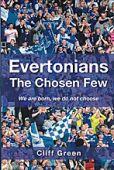 Evertonians The Chosen Few