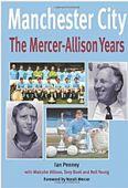 Manchester City The Mercer Allison Years