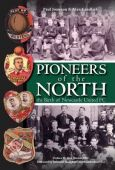 Pioneers of the North The Birth of Newcastle United FC