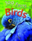 100 Facts: Birds