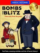 Heroic Histories: Bombs & the Blitz