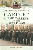 Cardiff and the Valleys in the Great War
