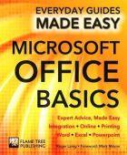 Microsoft Office Basics: Expert Advice Made Easy