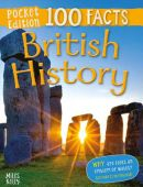 100 Facts: British History Pocket Edition