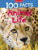 100 Facts: Animal Life