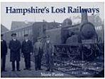 Hampshires Lost Railways