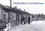 Derbyshires Lost Railways