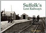 Suffolk's Lost Railways
