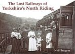 Lost Railways of Yorkshire North Riding