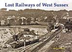 Lost Railways of West Sussex