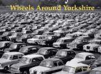 Wheels Around Yorkshire