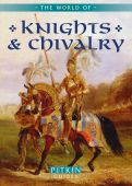 The World of Knights and Chivalry