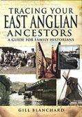 Tracing Your East Anglian Ancestors