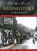 Basingstoke: A Miscellany (Did You Know?) HB OP