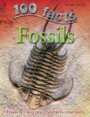 100 Facts: Fossils