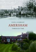 Amersham Through Time