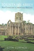 Fountains Abbey: The Cistercians in N England