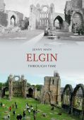 Elgin Through Time