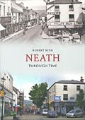 Neath Through Time RPND
