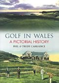 Golf in Wales: Pictorial History (SP)