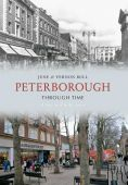 Peterborough Through Time Second Selection