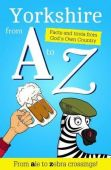 Yorkshire from A to Z
