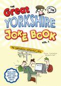 Great Yorkshire Joke Book vol 1