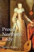 Proud Northern Lady Lady Anne Clifford