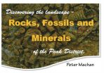 Rocks, Fossils and Minerals of the Peak District