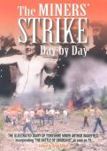 The Miners' Strike Day by Day