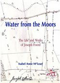 Water from the Moors The Life and Works of Joseph Foord