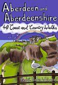 Aberdeen and Aberdeenshire 40 Walks D