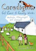 Ceredigion 40 Coast & Country Walks
