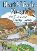 North York Moors 40 Coast and Country Walks