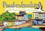 Pembrokeshire 40 Coast & Country Walks