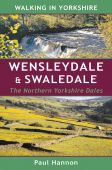 Walking in Yorkshire Wensleydale and Swaledale Northern Yorkshire Dales