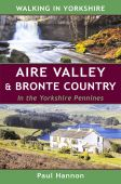 Walking in Yorkshire: Aire Valley & Bronte Country
