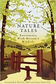 Nature Tales: Encounters with Britains Wildlife