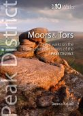 Peak District Moors and Tors: Top 10 Walks