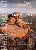 Peak District Moors and Tors: Top 10 Walks
