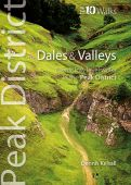Peak District Dales and Valleys: Top 10 Walks