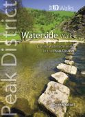 Peak District Waterside Walks Top 10 Walks