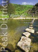 Peak District Waterside Walks Top 10 Walks
