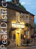 Peak District Pub Walks Top 10 Walks