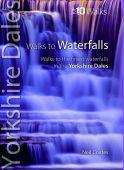 Yorkshire Dales Top 10 Walks to Waterfalls